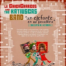 LA CHICA CHARCOS & THE KATIUSKAS BAND VALENCIA - Entradas