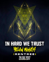 In Hard We Trust Reentre: Yellow Madness